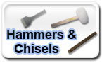 Hammers & Chisels.